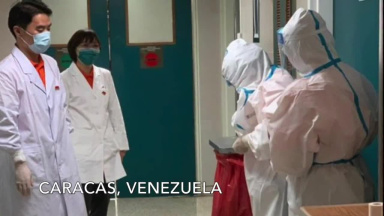 Chinese medical experts start working in ICUs in Venezuela to cure COVID-19 patients
